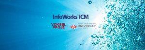 Yüksel Proje ile InfoWorks ICM Anlaşması İmzalandı