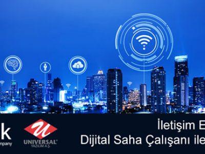 İletişim Endüstrisinin Dijital Saha Çalışanı ile Dönüşümü